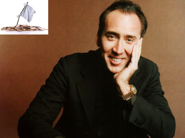 Nicolas Cage as one of famous bankrupts