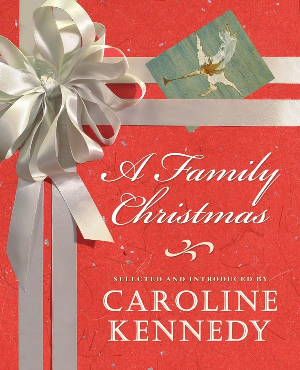 "Caroline Kennedy book ""A Family Christmas"""