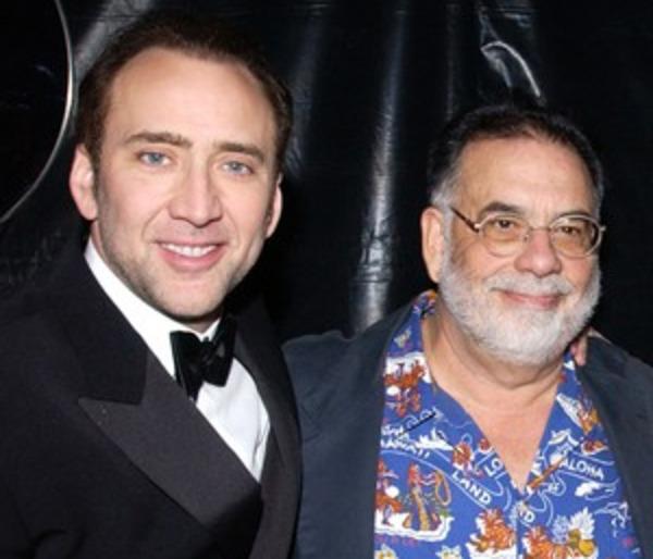 Francis Coppola and his nephew Nicolas Cage